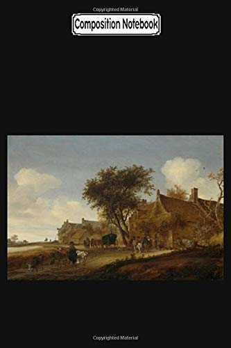 Composition Notebook: Village Inn With Travel Carriage by Salomon Van Ruysdael Dutch Notebook 2020 Journal Notebook Blank Lined Ruled 6x9 100 Pages PDF Books