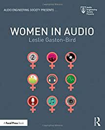 Women in Audio, 1st Edition from Focal Press and Routledge