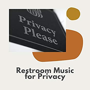 Restroom Music for Privacy: Classy Sounds of Nature for Sound Masking