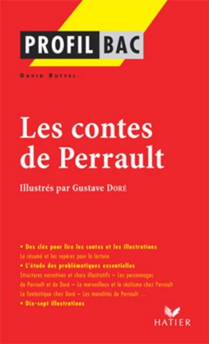 Profil - Perrault (Charles) : Contes : Analyse littéraire de l'oeuvre (Profil d'une Oeuvre t. 296)