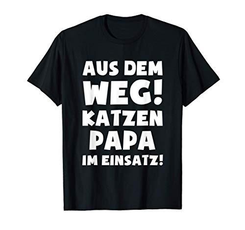 Katzenpapa im Einsatz! - Katzen Katzenliebhaber T-Shirt