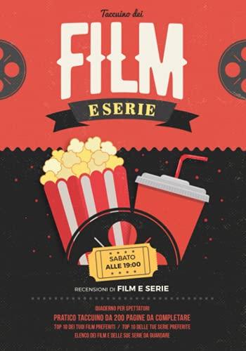 Taccuino dei film e serie: Guardare film e serie | Recensioni di film | Pratico taccuino da 200 pagine da completare