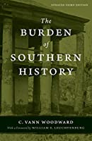 The Burden of Southern History (Southern Literary Studies)