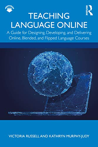 Compare Textbook Prices for Teaching Language Online 1 Edition ISBN 9781138387003 by Russell, Victoria