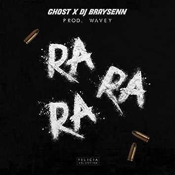 Ra Ra Ra (feat. Braysenn)