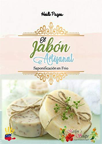 El Jabón Artesanal: Saponificación en Frio