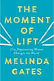 By[Melinda Gates] The Moment of Lift Paperback
