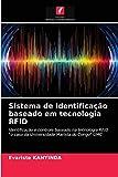 Sistema de identificação baseado em tecnologia RFID: Identificação...