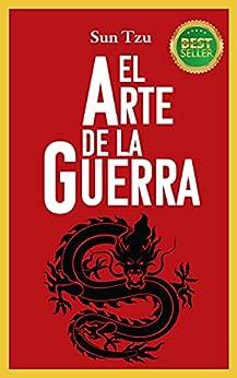 EL ARTE DE LA GUERRA: LA EDICIÓN MÁS COMPLETA | RECOMENDADA PARA LÍDERES | SABIDURÍA INMORTAL | CON PRÓLOGO Y NOTAS PDF EPUB Gratis descargar completo