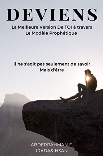 DEVIENS: La meilleure version de toi à travers le modèle prophétique
