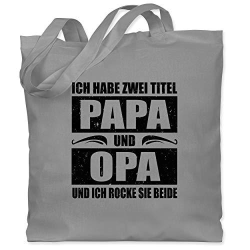 Shirtracer Vatertagsgeschenk - Ich habe zwei Titel Papa und Opa/simpel - schwarz - Unisize - Hellgrau - Ich habe zwei Titel Papa und Opa - WM101 - Stoffbeutel aus Baumwolle Jutebeutel lange Henkel
