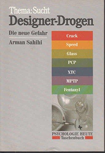 Designer-Drogen: Die neue Gefahr (Beltz /Quadriga-Taschenbuch)