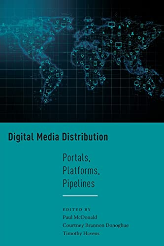 Compare Textbook Prices for Digital Media Distribution Critical Cultural Communication  ISBN 9781479806782 by Paul McDonald