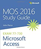 MOS 2016 Study Guide Microsoft Access