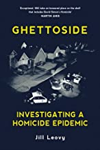 Ghettoside: Investigating a Homicide Epidemic