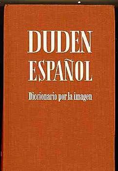 Unknown Binding Duden Espanol: Diccionario Por La Imagen Book