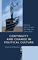 Continuity and Change in Political Culture: Israel and Beyond