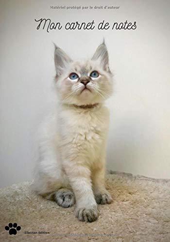 Mon carnet de notes: Carnet de notes chat sibérien | Siberian Edition | carnet de notes, journal, planificateur | belle couverture de chat de race | ... chat et chatons, enfants | journal intime |