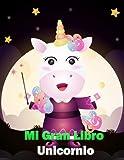 Mi Gran Libro Unicornio: Un maravilloso libro de y un libro de colorear para unicornios para niñas de 4 a 12 años con rompecabezas, 100 bellas ... para colorear y cursos de dibujo de unicornio