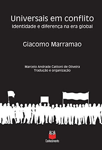Universais em Conflito – Identidade e Diferença na era Global
