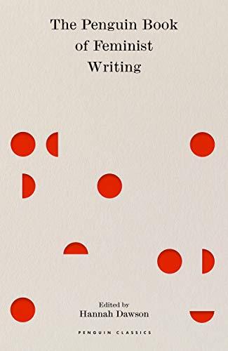 The Penguin Book of Feminist Writing: From Christine de Pizan to Chimamanda Ngozi Adichie