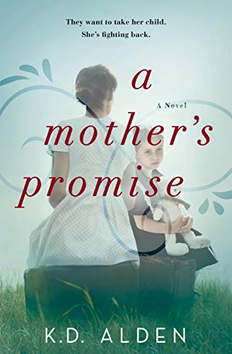 A Mother's Promise by [K.D. Alden]