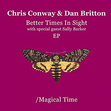 Better Times in Sight/Mirage EP