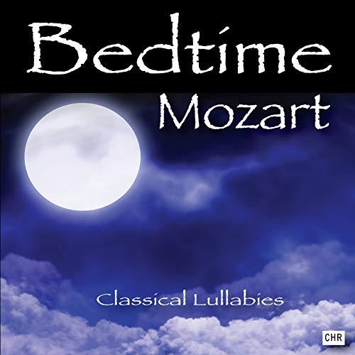Bedtime Mozart:...