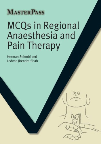 MCQs in Regional Anaesthesia and Pain Therapy (MasterPass) (English Edition)