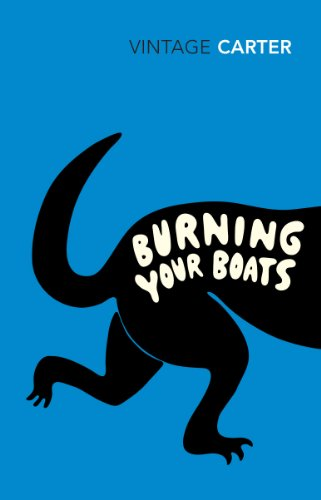 Burning Your Boats. Collected Short Stories