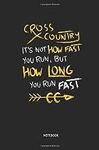 Cross Country Running   Notebook: Lined Cross Country Running Notebook / Journal. Great CC Accessories & Novelty Gift Idea for all XC Runner.