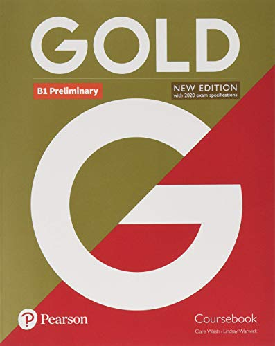 Gold B1 Preliminary New Edition Coursebook [Lingua inglese]