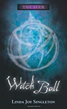 By Linda Joy Singleton Witch Ball (The Seer Series) [Paperback]