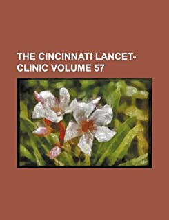 The Cincinnati Lancet-Clinic Volume 57