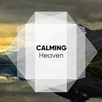 #Calming Heaven
