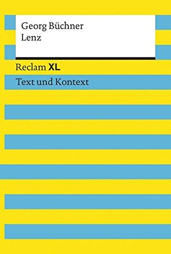 Lenz. Textausgabe mit Kommentar und Materialien: Reclam XL – Text und Kontext