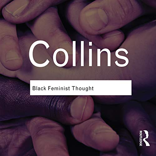 Black Feminist Thought Audiobook By Patricia Hill Collins cover art