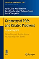 Geometry of PDEs and Related Problems: Cetraro, Italy 2017 (Lecture Notes in Mathematics)