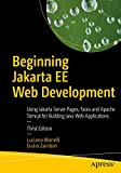 Beginning Jakarta EE Web Development: Jakarta Server Pages, Jakarta Server Faces, and Apache Tomcat for Building Java Web Applications