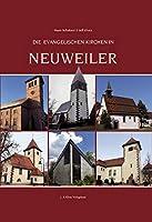 Die evangelischen Kirchen in Neuweiler