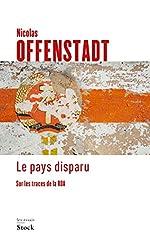 Le pays disparu de Nicolas Offenstadt