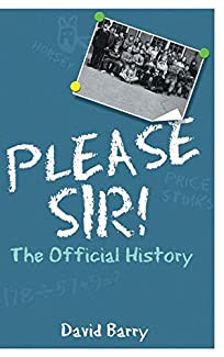 Please Sir! - The Official History