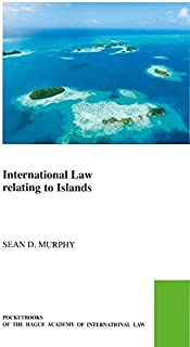International Law Relating to Islands (Pocket Books of the Hague Academy of International Law)