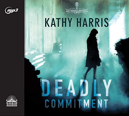Deadly Commitment (Deadly Secrets, Band 1)