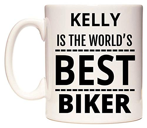 Kelly is The World's BEST Biker Tazza di WeDoMugs