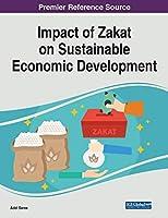 Impact of Zakat on Sustainable Economic Development