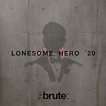 Lonesome Hero '20