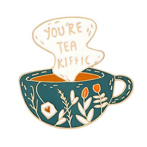 Sie sind Tee Kaffeetasse Brosche grüne Pflanze Becher Cartoon Emaille Pins Denim Shirt Anstecknadel Kreative Abzeichen Schmuck Geschenk für Freunde-Tee, China