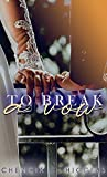 To Break a Vow (The Vow Series Book 3)