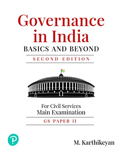 Governance in India: Basic and Beyond | For Civil Service Main Examination | Second Edition | By Pearson
